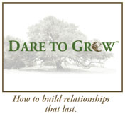 Dare To Grow